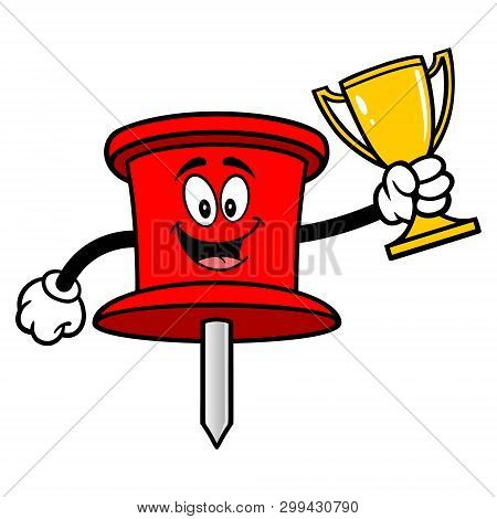 Push Pin Mascot With A Trophy - A Vector Cartoon Illustration Of An Office Push Pin Mascot.