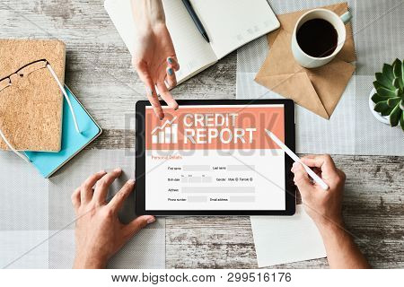 Credit Report Application Form On Screen. Business And Finance Concept.
