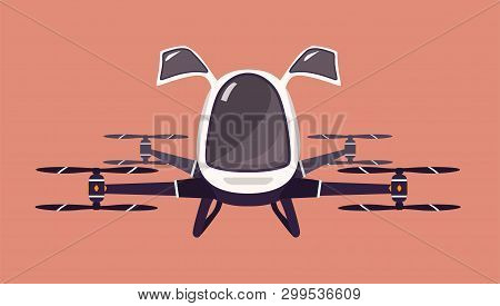 Taxi Drone Or Passenger Quadcopter. Flying Futuristic Rotor Vehicle. Modern Unmanned Electric Aircra