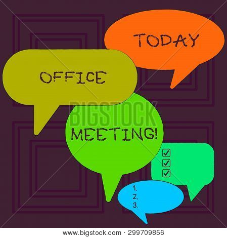 Word Writing Text Office Meeting. Business Concept For Colleagues Come Together To Discuss Issues Or
