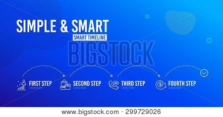 Infographic timeline. 24h service, Stats and Shopping icons simple set. Dollar exchange sign. Call support, Business analysis, Holiday packages. Money refund. Business set. 4 steps layout. Vector poster