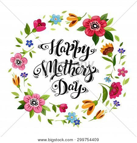 Happy Mothers Day Greeting Card. Elegant Lettering In Flower Frame. Happy Mothers Day Calligraphy De