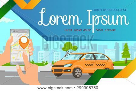 Online Taxi Ordering Flat Web Banner Template. Hands Holding Smartphone With Cab Pinpoint, Car Ridin