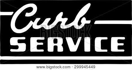 Curb Service 2 - Retro Ad Art Banner