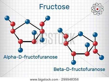 Fructose, Alpha-d-fructofuranose, Beta-d-fructofuranose Molecule. Cyclic Form. Structural Chemical F