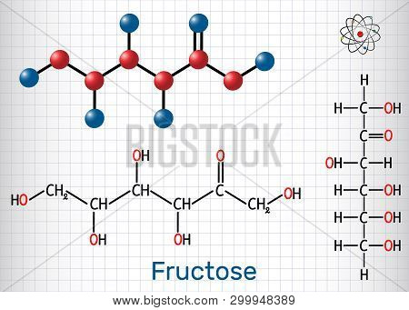 Fructose, D-fructose Molecule. Linear Form. Structural Chemical Formula And Molecule Model. Sheet Of