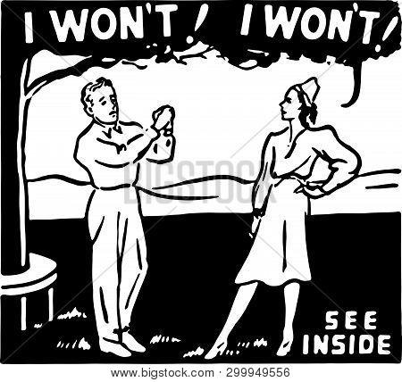 I Wont I Wont - Retro Ad Art Banner Of Couple Arguing