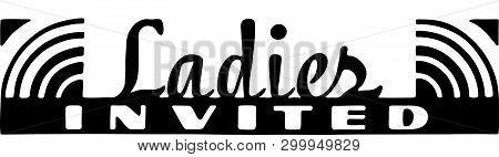 Ladies Invited - Retro Ad Art Banner