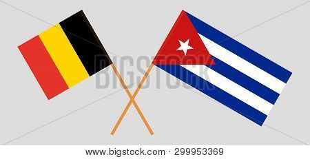 Belgium And Cuba. The  Belgian And Cuban Flags. Official Colors. Correct Proportion. Vector Illustra