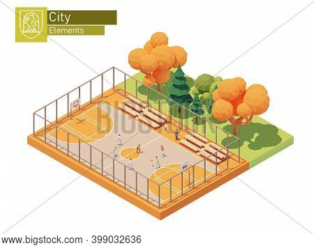 Vector Isometric Street Basketball Court. Streetball Playground. Basketball Players On The Outdoor C
