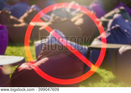 No Public Meetings And Celebration Sign During Coronavirus Outbreak, Sign Of The Prohibition Of Fest