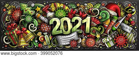 2021 Cartoon Cute Doodles New Year And Coronavirus Illustration. Colorful Detailed, With Lots Of Obj