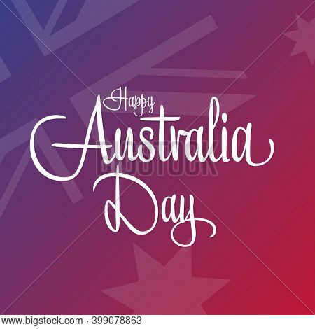 Happy Australia Day. January 26. Holiday Concept. Template For Background, Banner, Card, Poster With