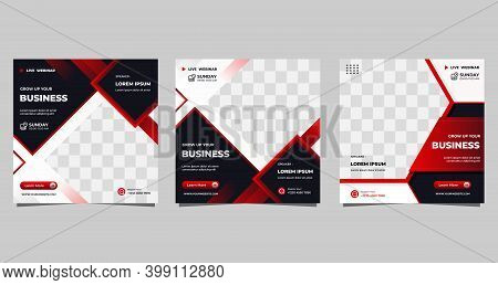 Set Of Social Media Post Template With Black, Red And White Background For Business Webinar, Digital