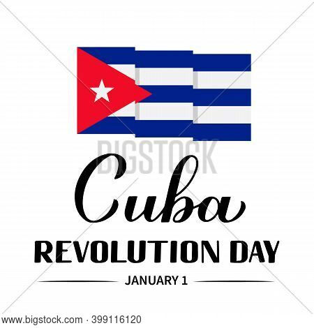 Cuba Revolution Calligraphy Hand Lettering . Cuban Holiday Celebrated On January 1. Vector Template