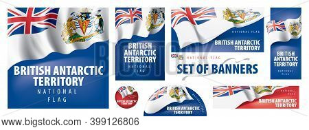 Vector Set Of Banners With The National Flag Of The British Antarctic Territory