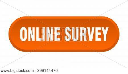Online Survey Button. Online Survey Rounded Orange Sign. Online Survey
