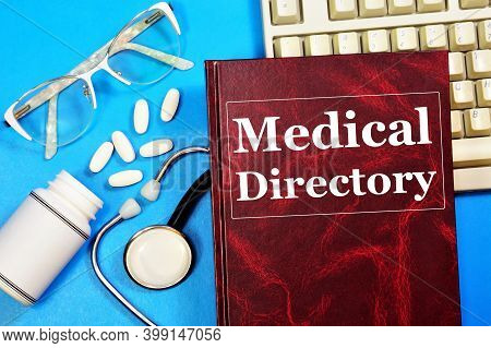 Medical Directory. Text Inscription On The Book Cover. Scientific Publication In Aid Of Business For