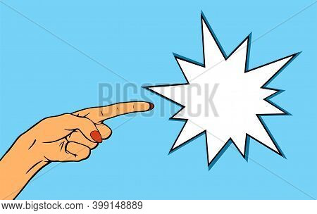 The Female Hand Advertises. Pointing With A Finger. Free Space For Text. Vector Illustration In Pop