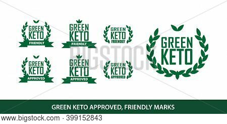 Green Keto Approved And Friendly Healthcare Diet Marks Set For Certified Ketogenic Products And Life