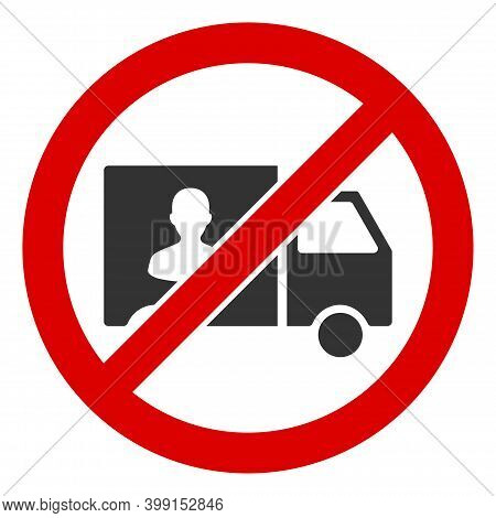 No Trafficking Transport Icon. Illustration Style Is A Flat Iconic Symbol Inside Red Crossed Circle