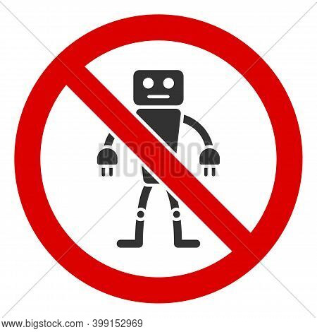 No Robot Icon. Illustration Style Is A Flat Iconic Symbol Inside Red Crossed Circle On A White Backg