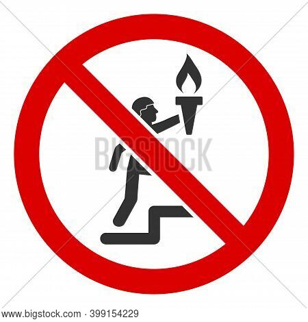 No Torch Leader Icon. Illustration Style Is A Flat Iconic Symbol Inside Red Crossed Circle On A Whit