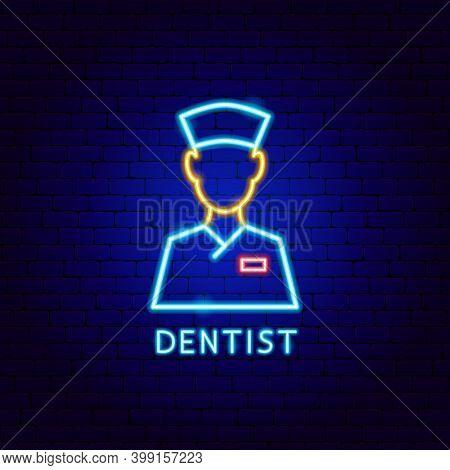 Dentist Neon Label. Vector Illustration Of Stomatology Promotion.