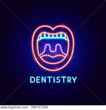 Dentistry Neon Label. Vector Illustration Of Stomatology Promotion.