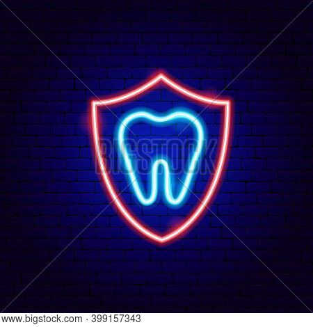 Protect Tooth Neon Sign. Vector Illustration Of Stomatology Promotion.