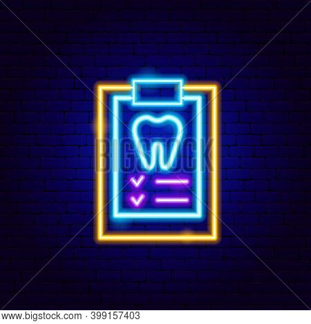 Tooth Check Neon Sign. Vector Illustration Of Stomatology Promotion.