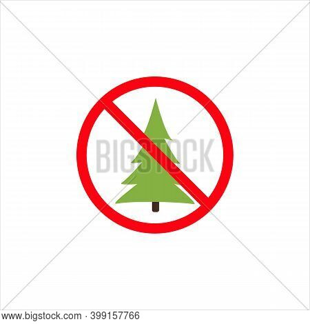 Christmas Tree Is Forbidden. Red Prohibition Sign Of Christmas Tree. No Christmas Tree Sign On White