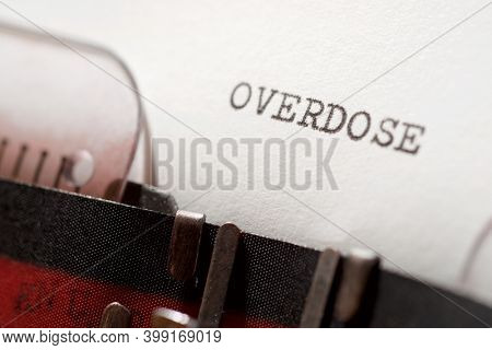 Overdose word written with a typewriter.