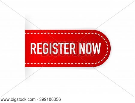Red Register Now Label In Modern Style On White Background. Banner Promotion. Click Button. Sticker
