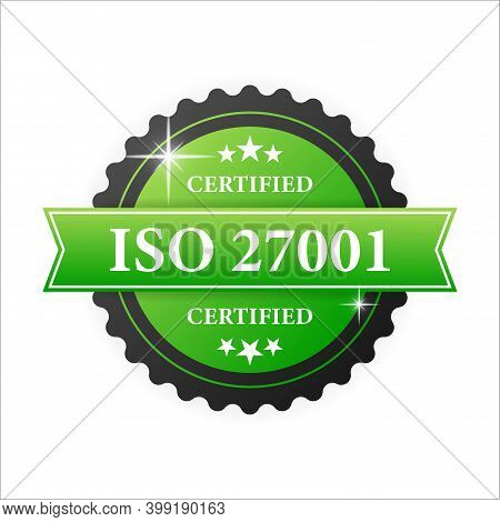 Iso Certified 27001 Green Rubber Stamp With Green Rubber On White Background. Realistic Object. Vect