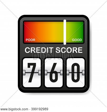 Credit Score Meter. Good And Poor Rating. Scale Score. Vector Illustration.