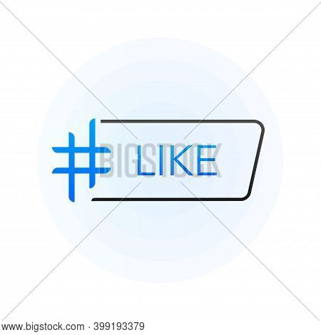 Hash Tag Lable. Tag Like On White Background. Vector Illustration.