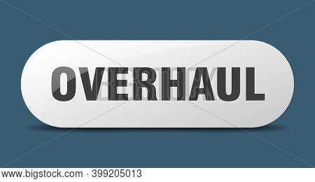 Overhaul Button. Sticker. Banner. Rounded Glass Sign