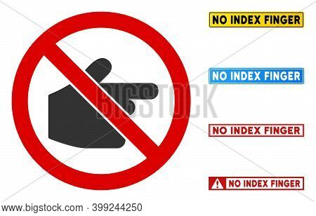 No Index Finger Sign With Messages In Rectangle Frames. Illustration Style Is A Flat Iconic Symbol I