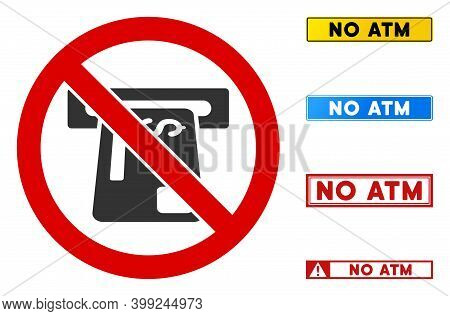 No Atm Device Sign With Messages In Rectangle Frames. Illustration Style Is A Flat Iconic Symbol Ins
