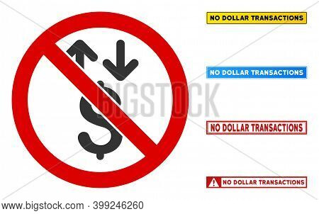 No Dollar Transactions Sign With Badges In Rectangle Frames. Illustration Style Is A Flat Iconic Sym