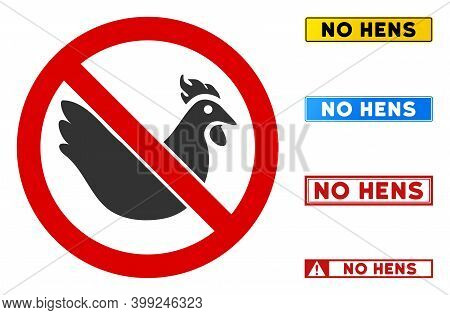 No Hen Sign With Phrases In Rectangle Frames. Illustration Style Is A Flat Iconic Symbol Inside Red