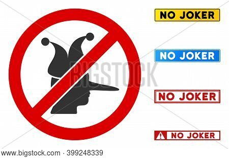 No Joker Sign With Words In Rectangle Frames. Illustration Style Is A Flat Iconic Symbol Inside Red