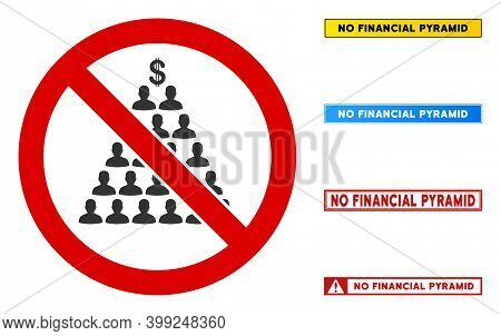 No Financial Pyramid Sign With Titles In Rectangle Frames. Illustration Style Is A Flat Iconic Symbo