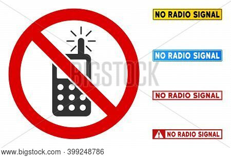 No Radio Transmitter Sign With Captions In Rectangle Frames. Illustration Style Is A Flat Iconic Sym
