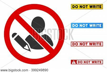 No Writer Sign With Words In Rectangle Frames. Illustration Style Is A Flat Iconic Symbol Inside Red
