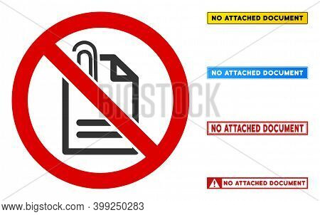 No Attached Document Sign With Words In Rectangular Frames. Illustration Style Is A Flat Iconic Symb