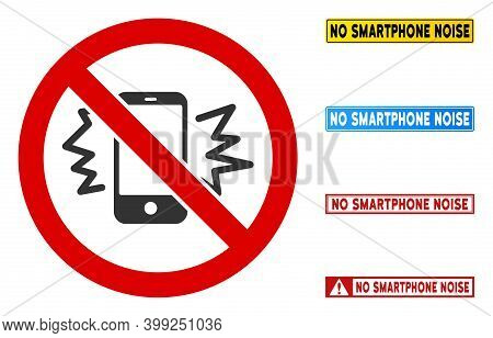 No Smartphone Noise Sign With Captions In Rectangle Frames. Illustration Style Is A Flat Iconic Symb