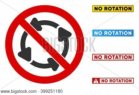 No Rotation Sign With Titles In Rectangle Frames. Illustration Style Is A Flat Iconic Symbol Inside