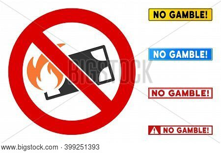 No Burn Money Sign With Texts In Rectangular Frames. Illustration Style Is A Flat Iconic Symbol Insi